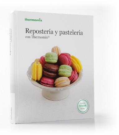 Reposteria_Pasteleria_libro_thermomix